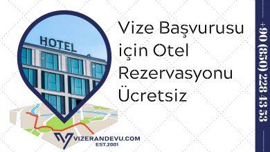 Vize Başvurusu için Otel Rezervasyonu Ücretsiz