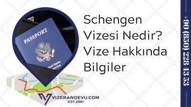 Schengen Vizesi Nedir? Vize Hakkında Bilgiler