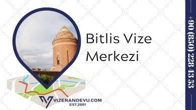 Bitlis Vize Merkezi