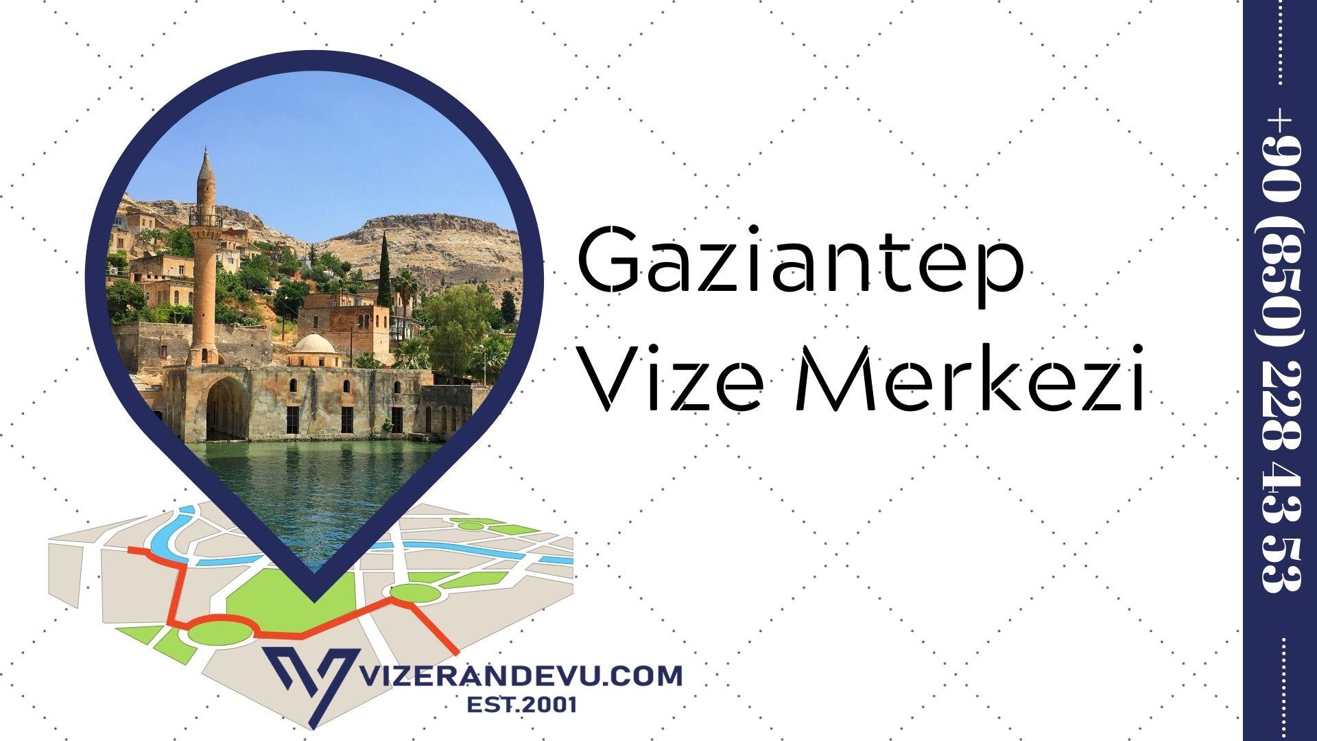 Gaziantep Vize Merkezi