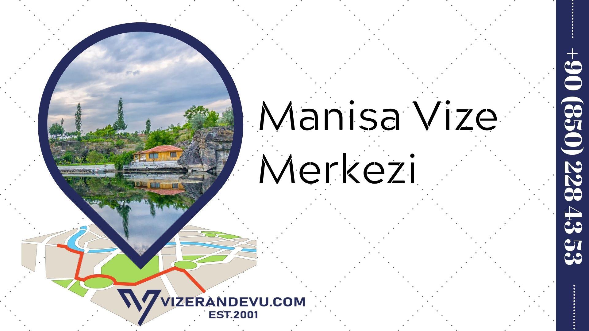 Manisa Vize Merkezi