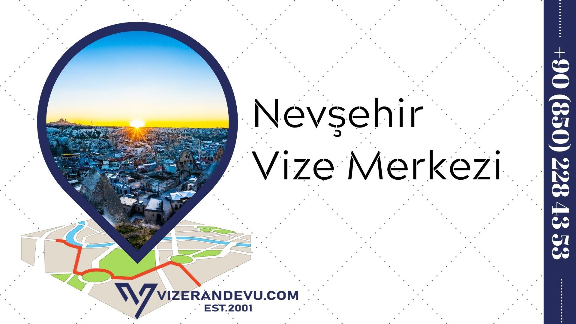 Nevşehir Vize Merkezi