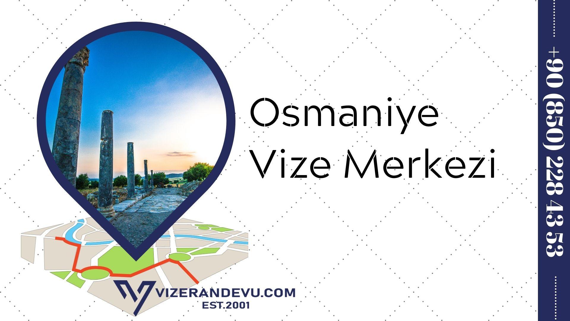 Osmaniye Vize Merkezi