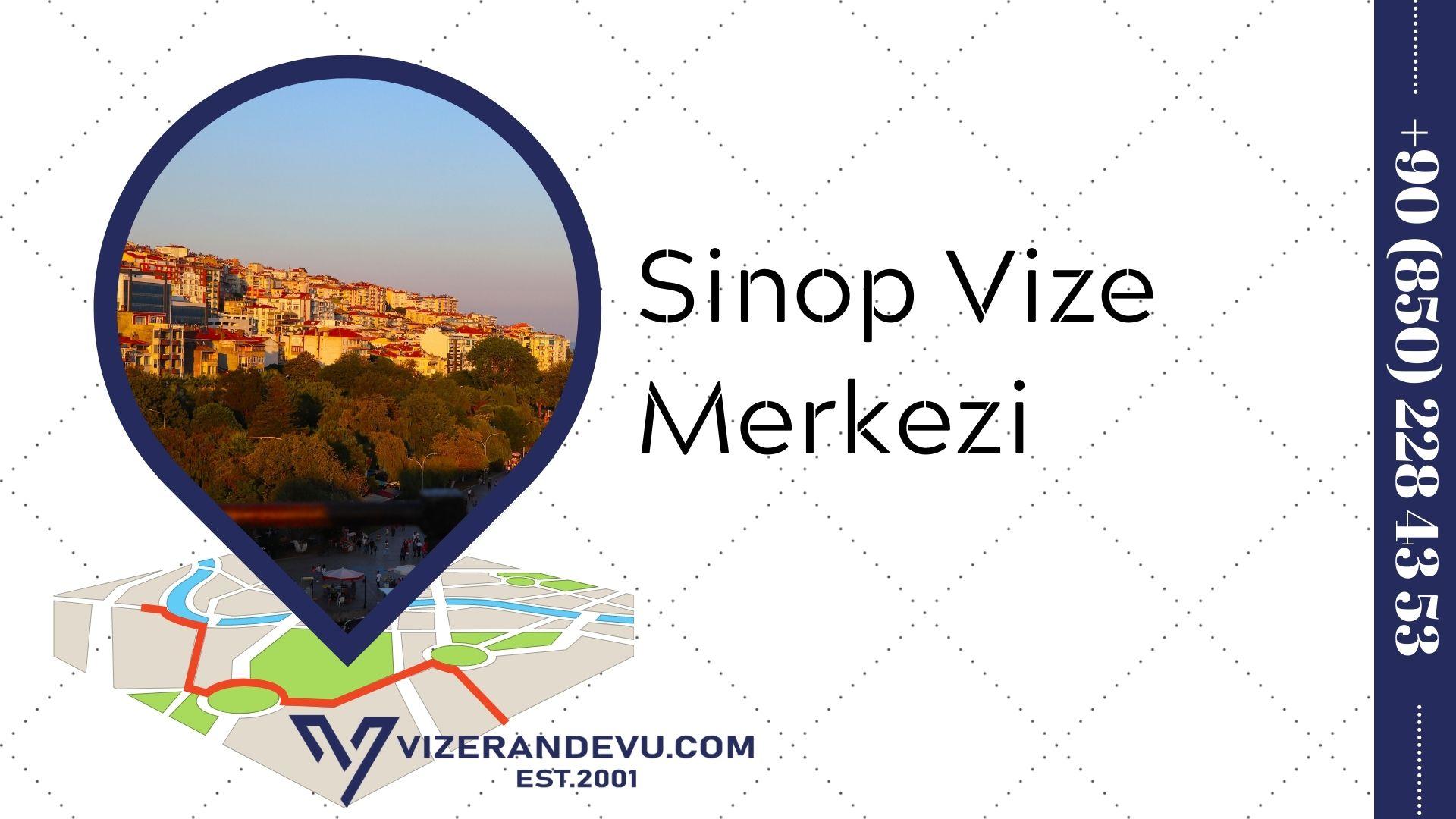 Sinop Vize Merkezi