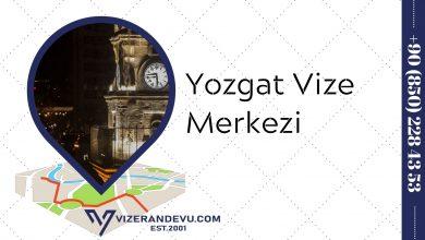 Yozgat Vize Merkezi
