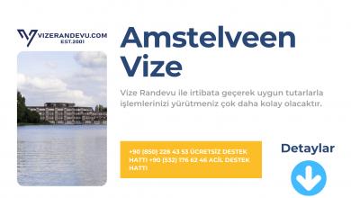 Hollanda Amstelveen Vize Başvurusu