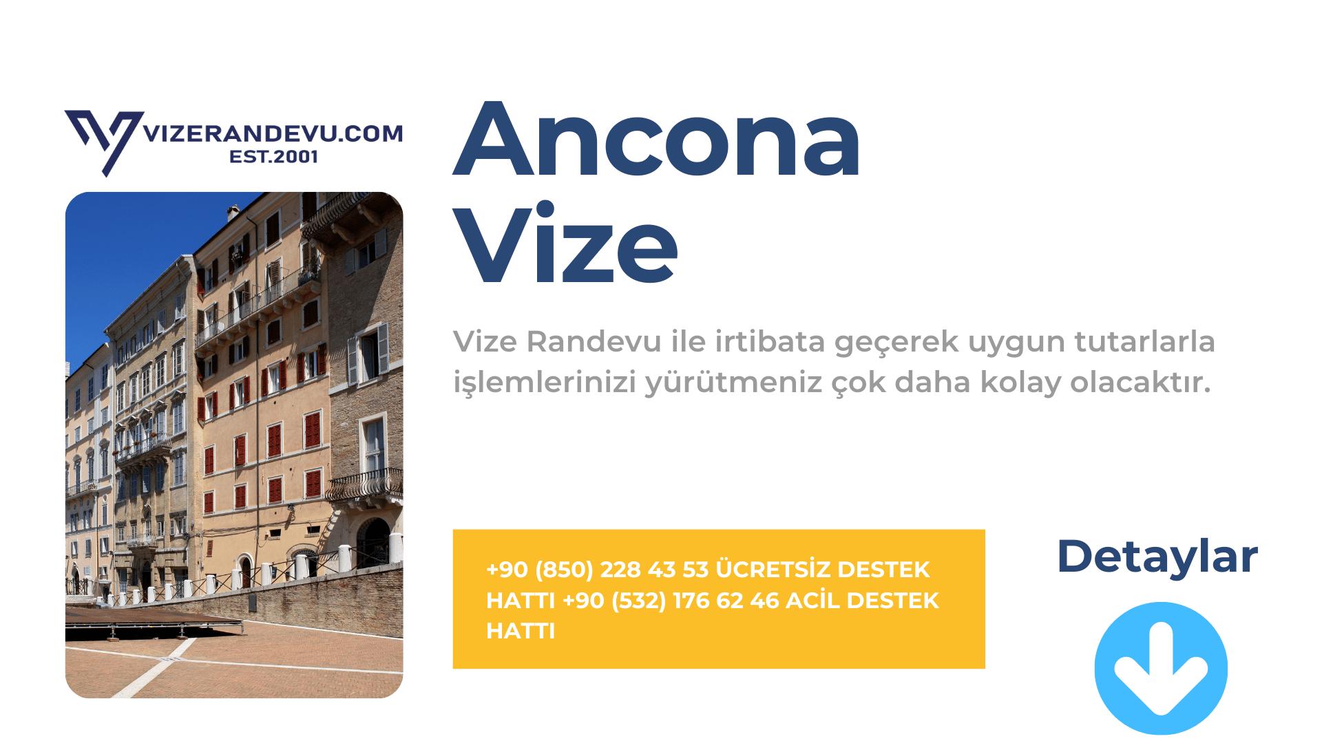 İtalya Ancona Vize Başvurusu