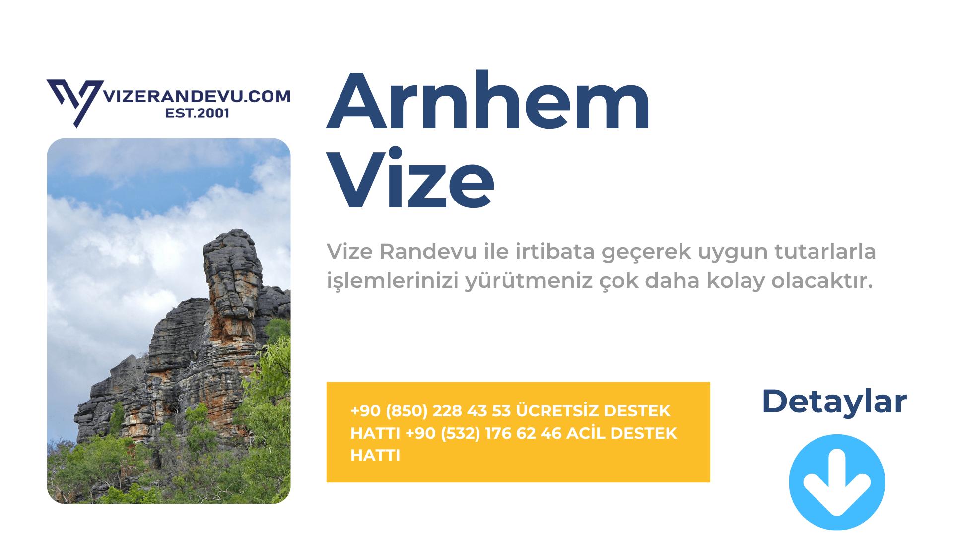 Hollanda Arnhem Vize Başvurusu