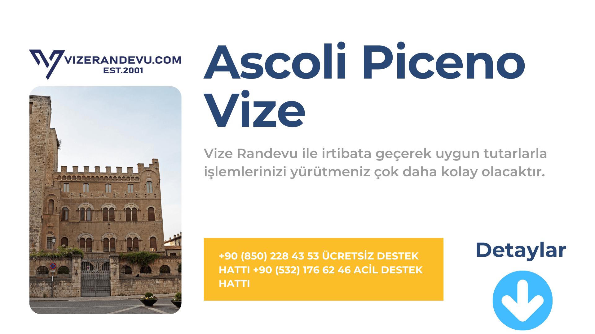 İtalya Ascoli Piceno Vize Başvurusu