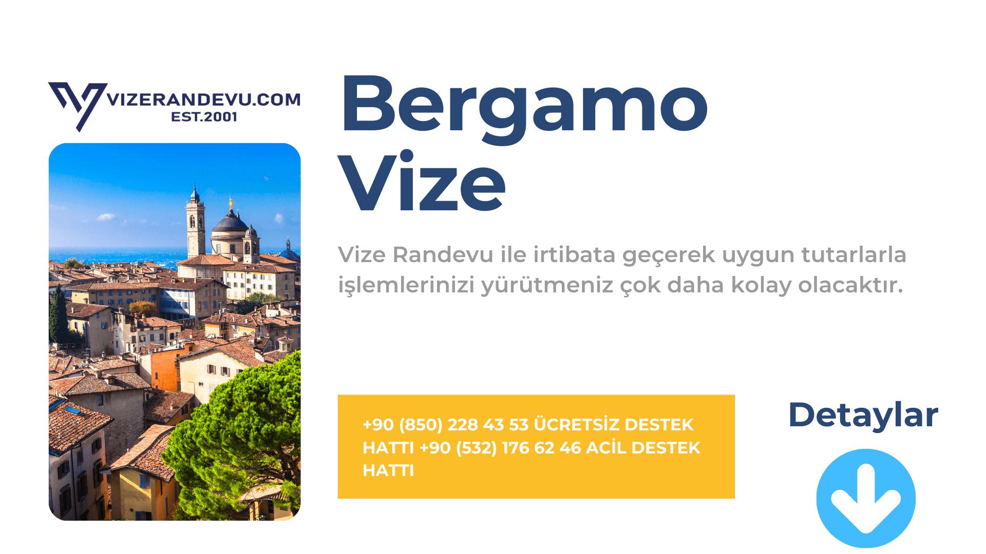 İtalya Bergamo Vize Başvurusu