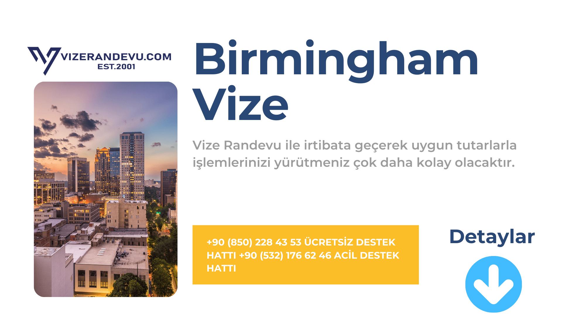 İngiltere Birmingham Vize Başvurusu