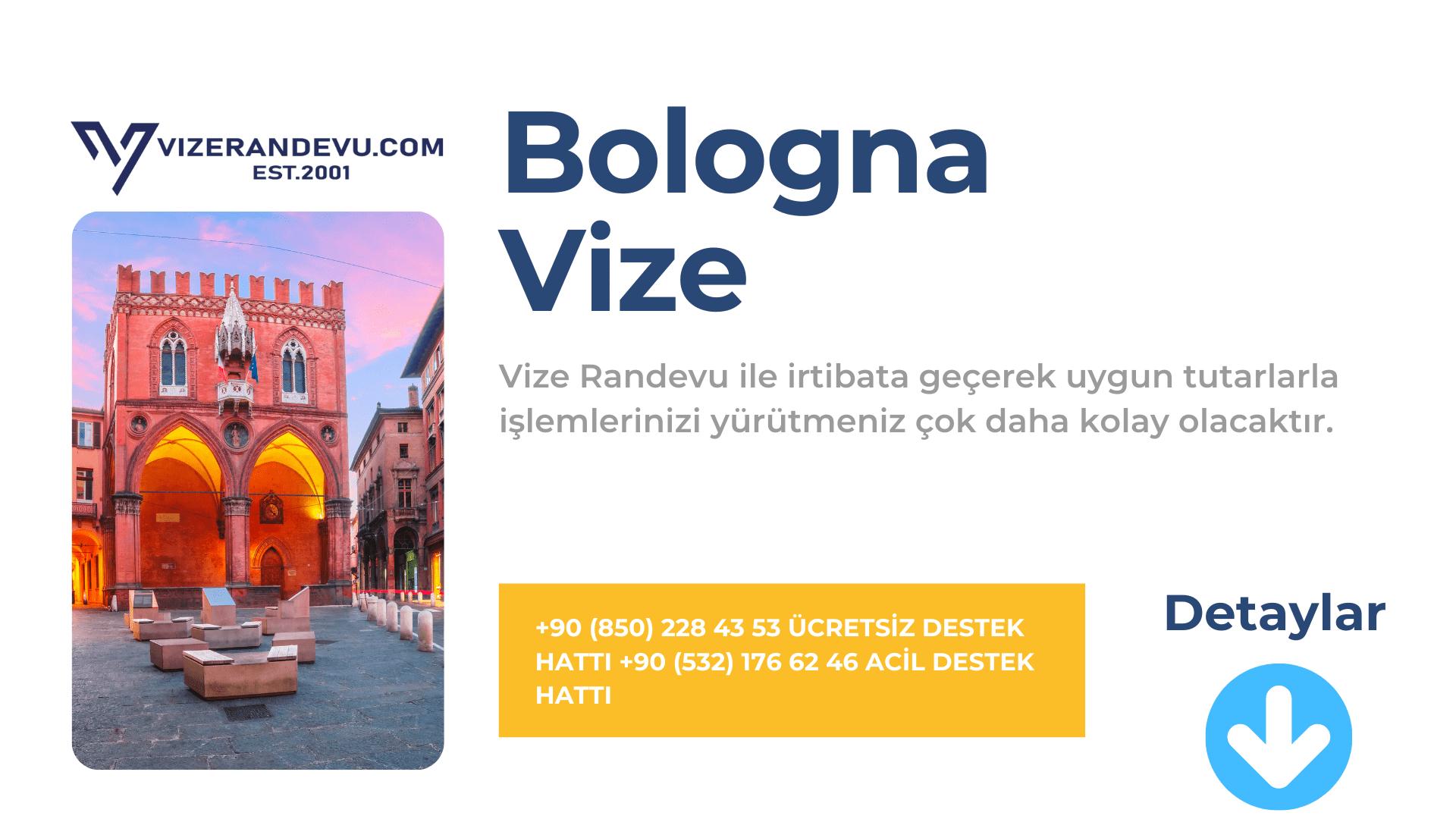İtalya Bologna Vize Başvurusu