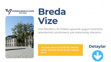Hollanda Breda Vize Başvurusu