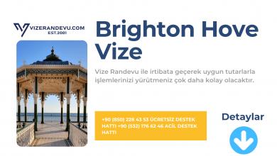 İngiltere Brighton Hove Vize Başvurusu