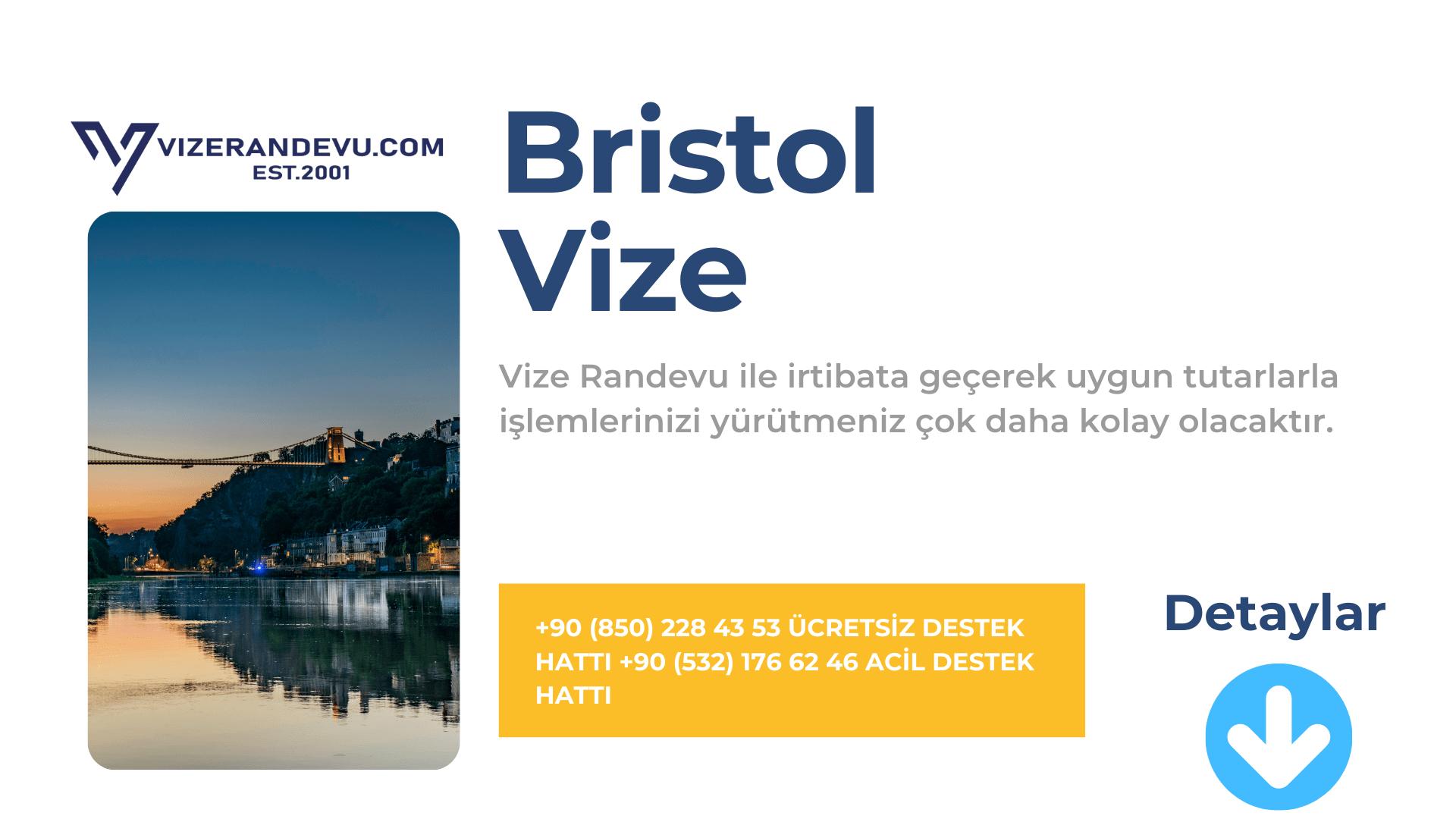 İngiltere Bristol Vize Başvurusu