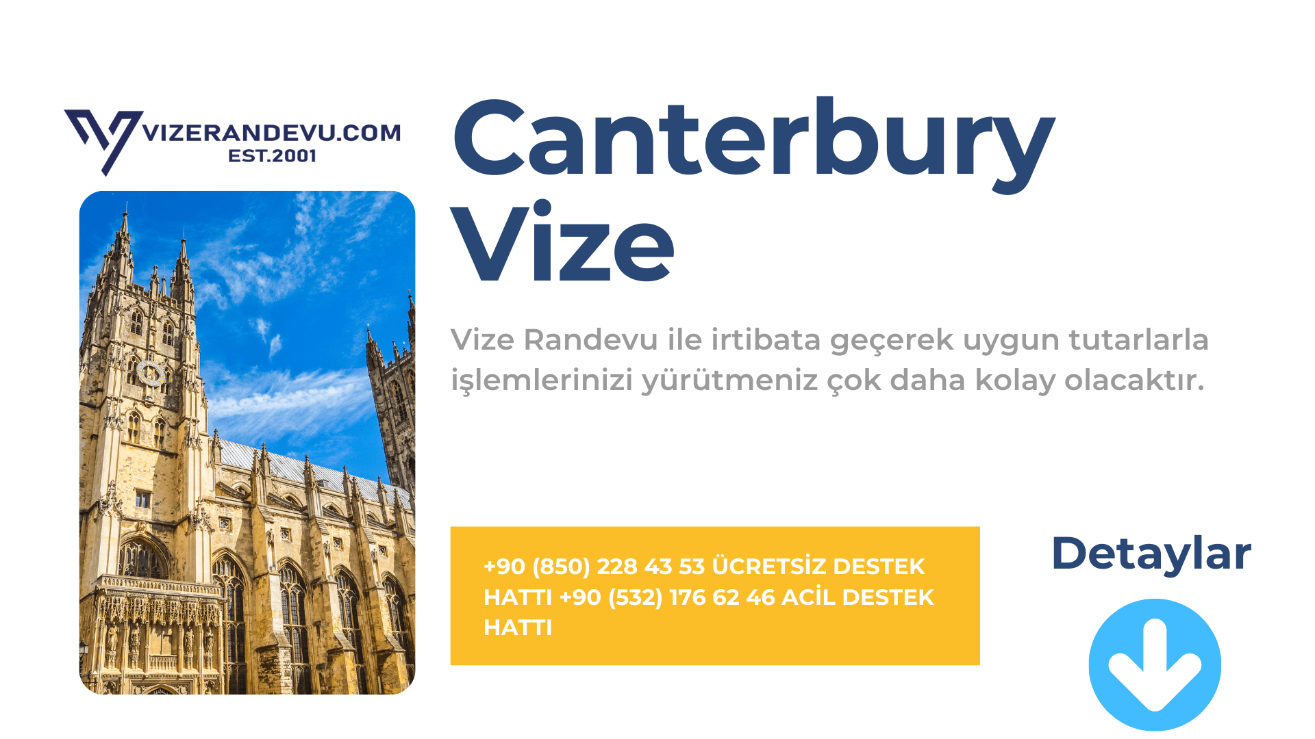 İngiltere Canterbury Vize Başvurusu