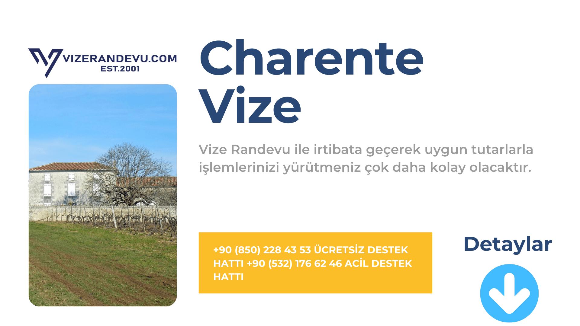 Fransa Charente Vize Başvurusu