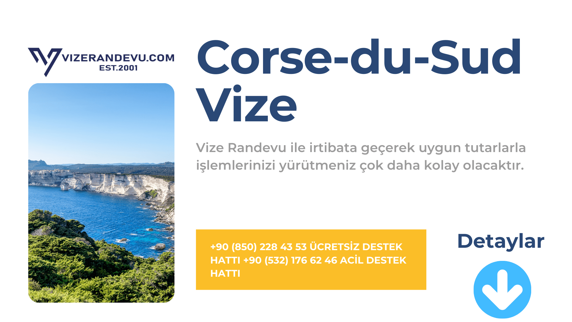 Fransa Corse-du-Sud Vize Başvurusu