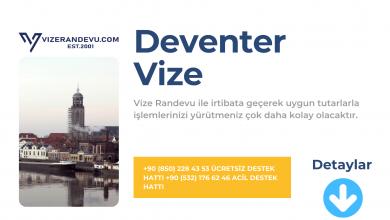 Hollanda Deventer Vize Başvurusu