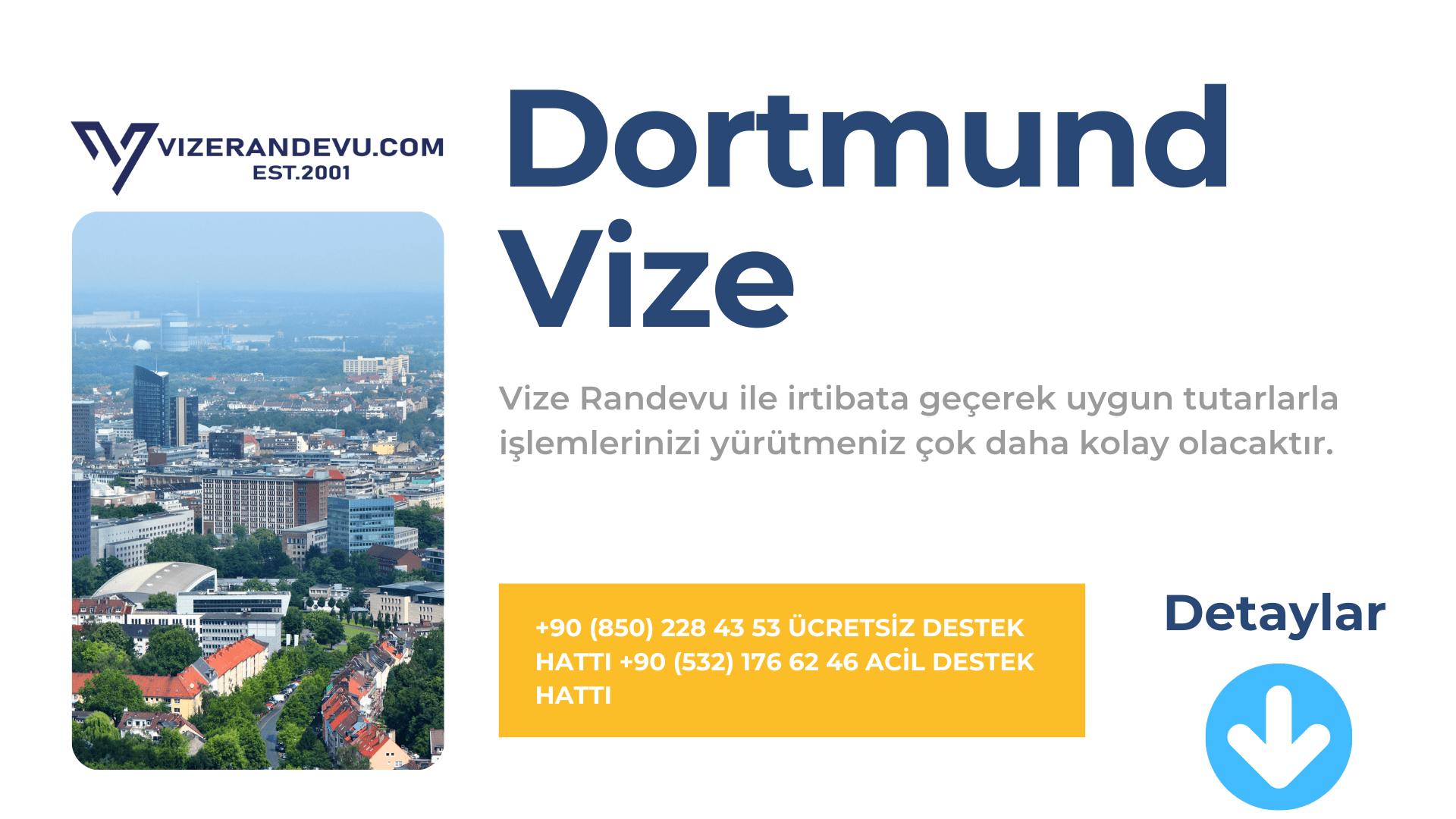 Almanya Dortmund Vize Başvurusu