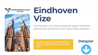 Hollanda Eindhoven Vize Başvurusu