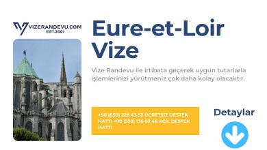 Fransa Eure-et-Loir Vize Başvurusu