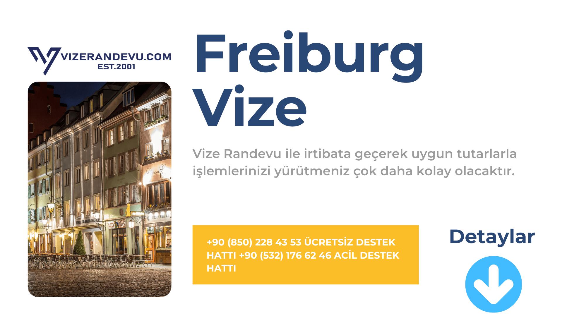 Almanya Freiburg Vize Başvurusu