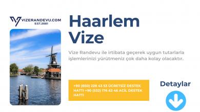 Hollanda Haarlem Vize Başvurusu