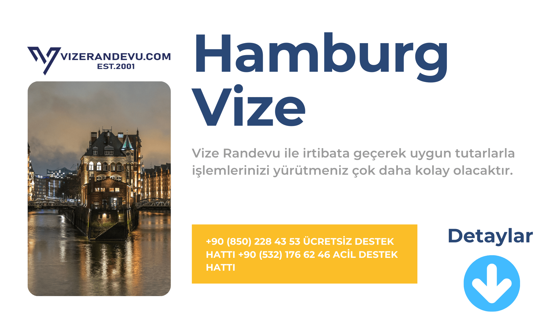 Almanya Hamburg Vize Başvurusu