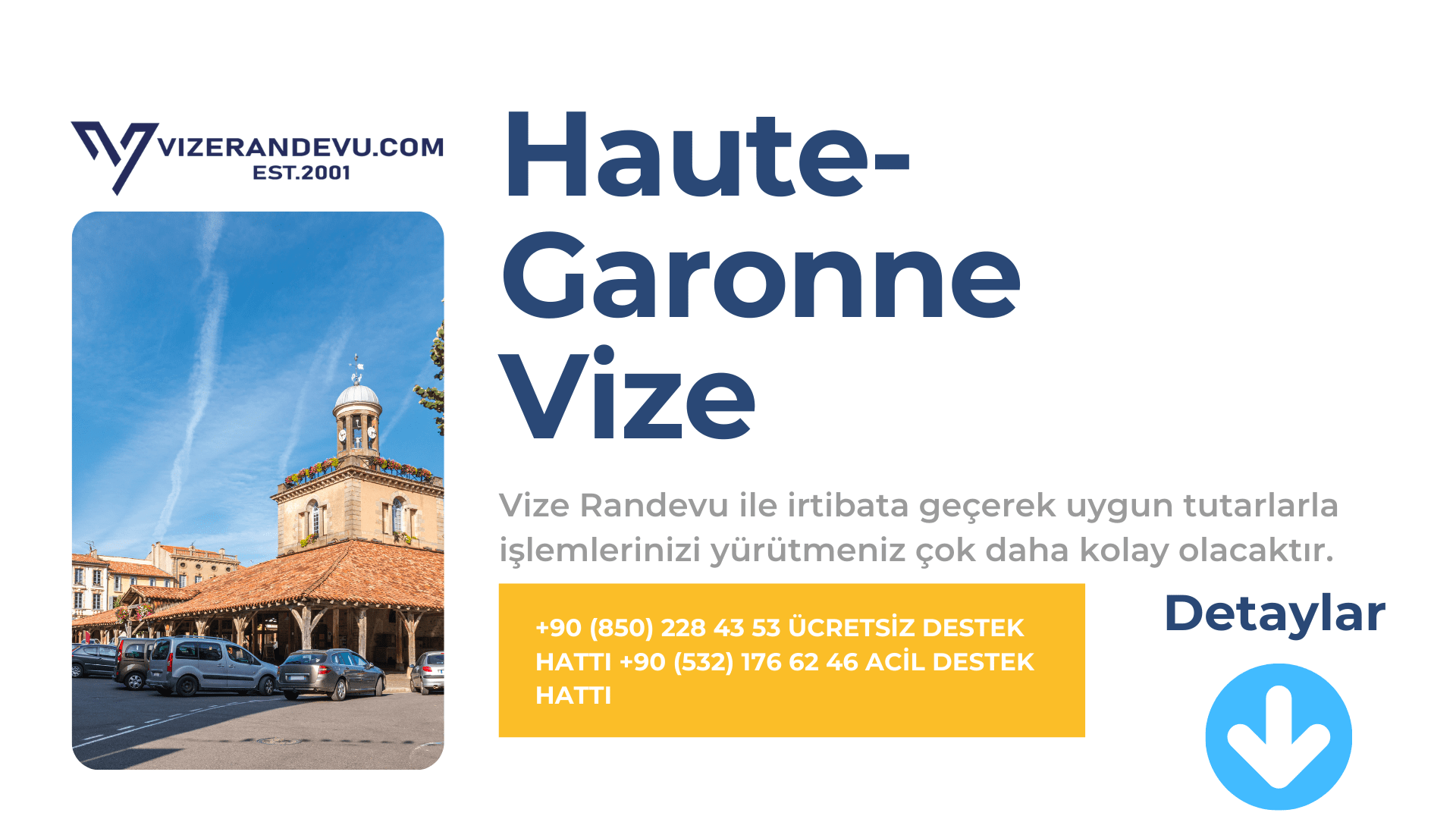 Fransa Haute-Garonne Vize Başvurusu
