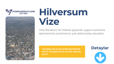 Hollanda Hilversum Vize Başvurusu