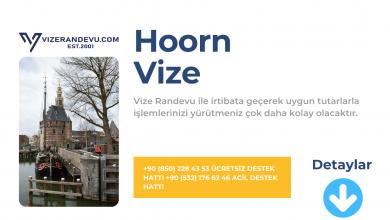 Hollanda Hoorn Vize Başvurusu