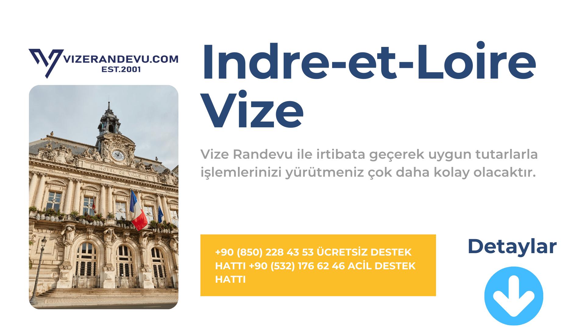 Fransa Indre-et-Loire Vize Başvurusu