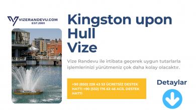 İngiltere Kingston upon Hull Vize Başvurusu