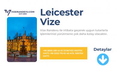 İngiltere Leicester Vize Başvurusu