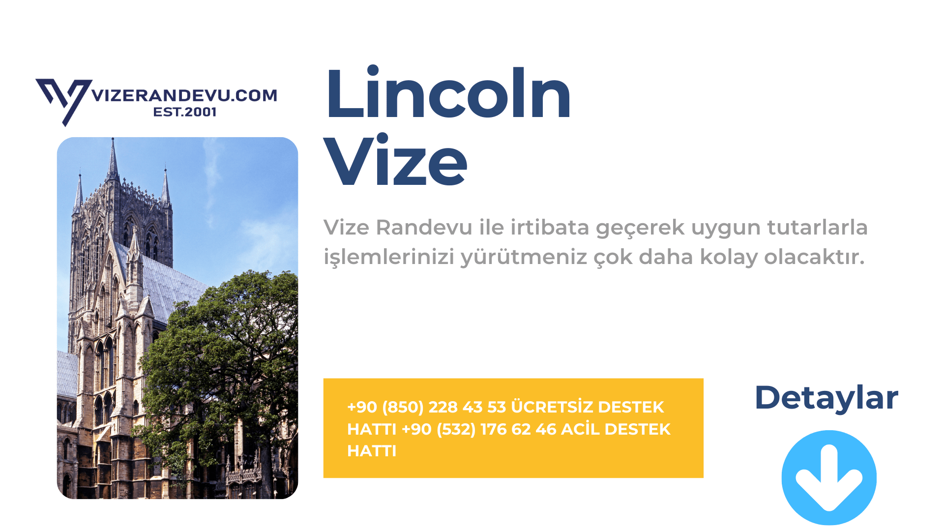 İngiltere Lincoln Vize Başvurusu