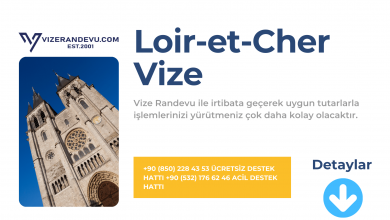 Fransa Loir-et-Cher Vize Başvurusu
