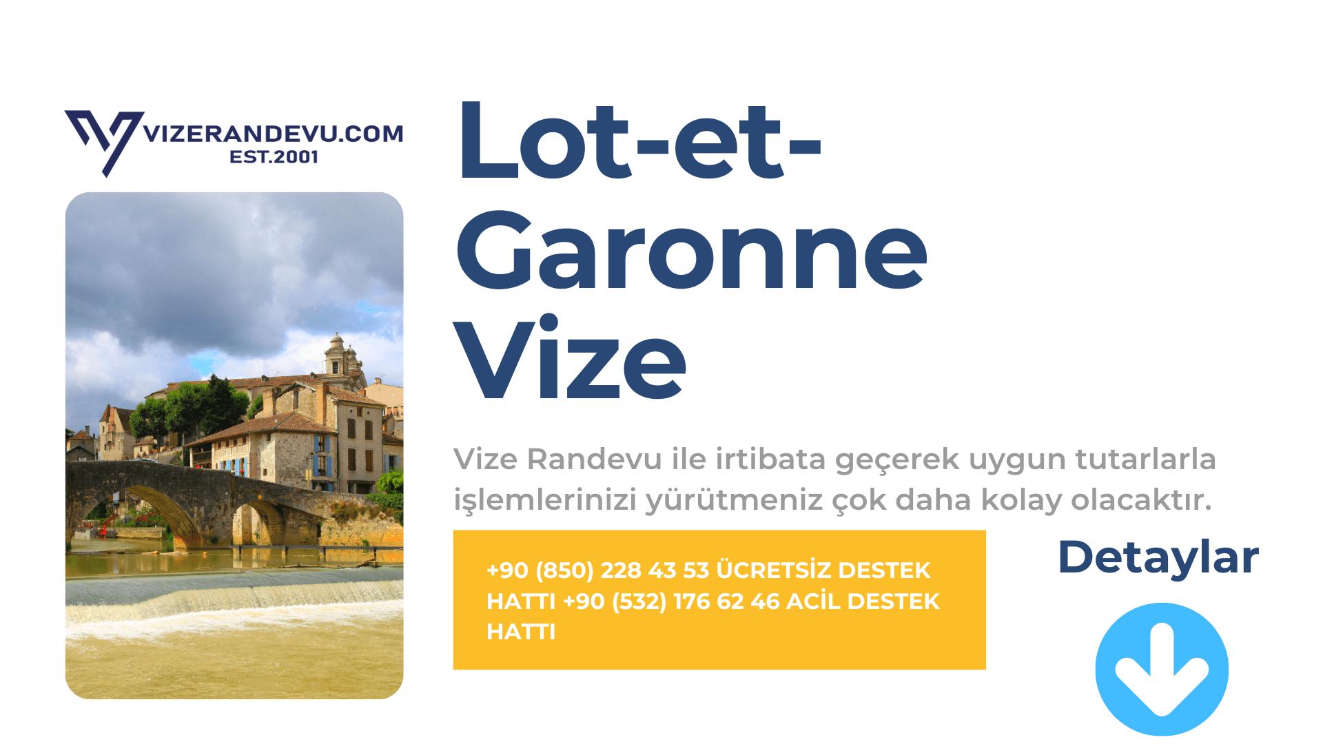 Fransa Lot-et-Garonne Vize Başvurusu