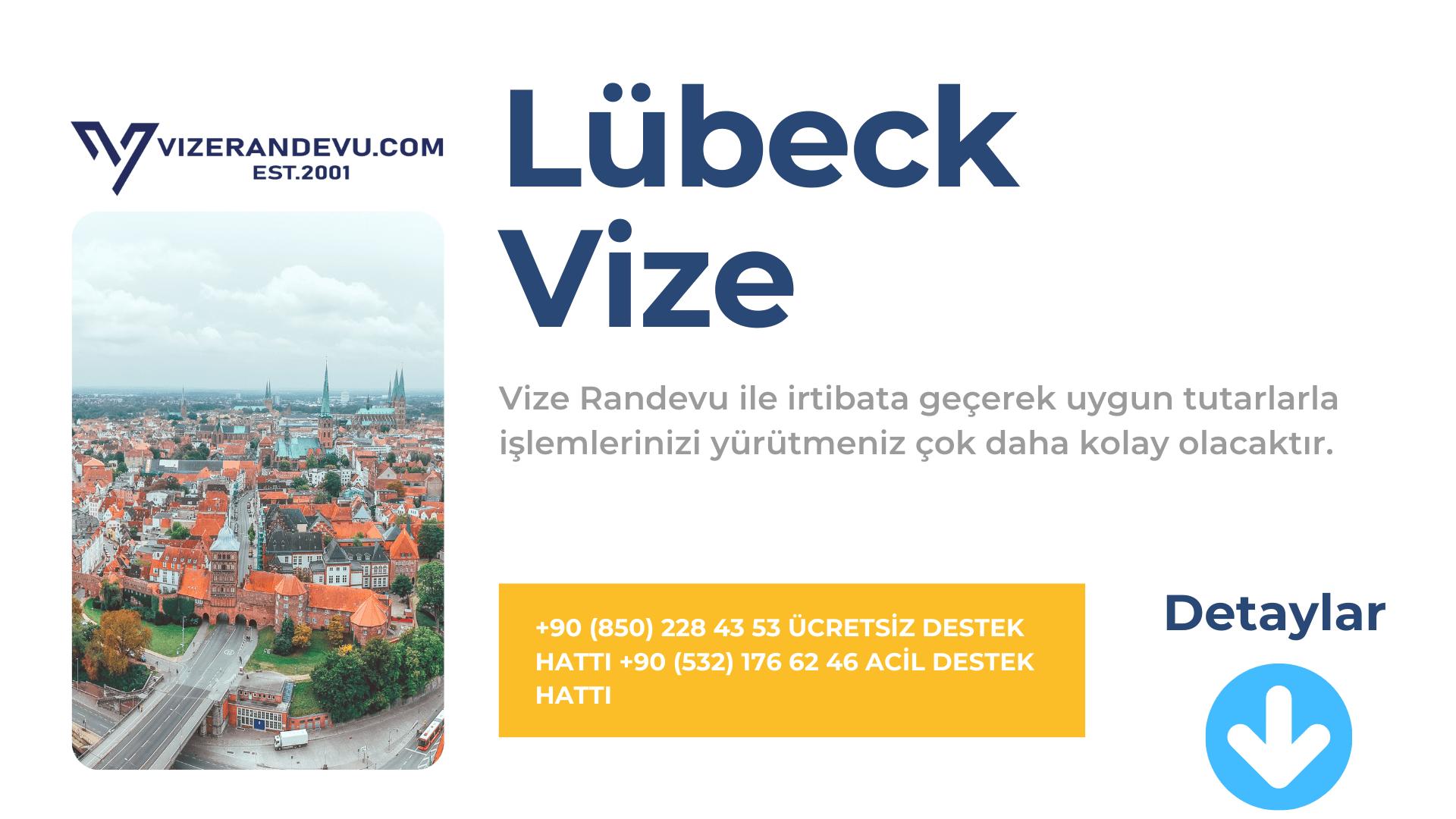 Almanya Lübeck Vize Başvurusu