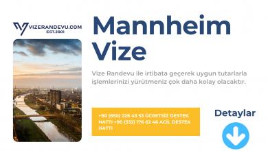 Almanya Mannheim Vize Başvurusu
