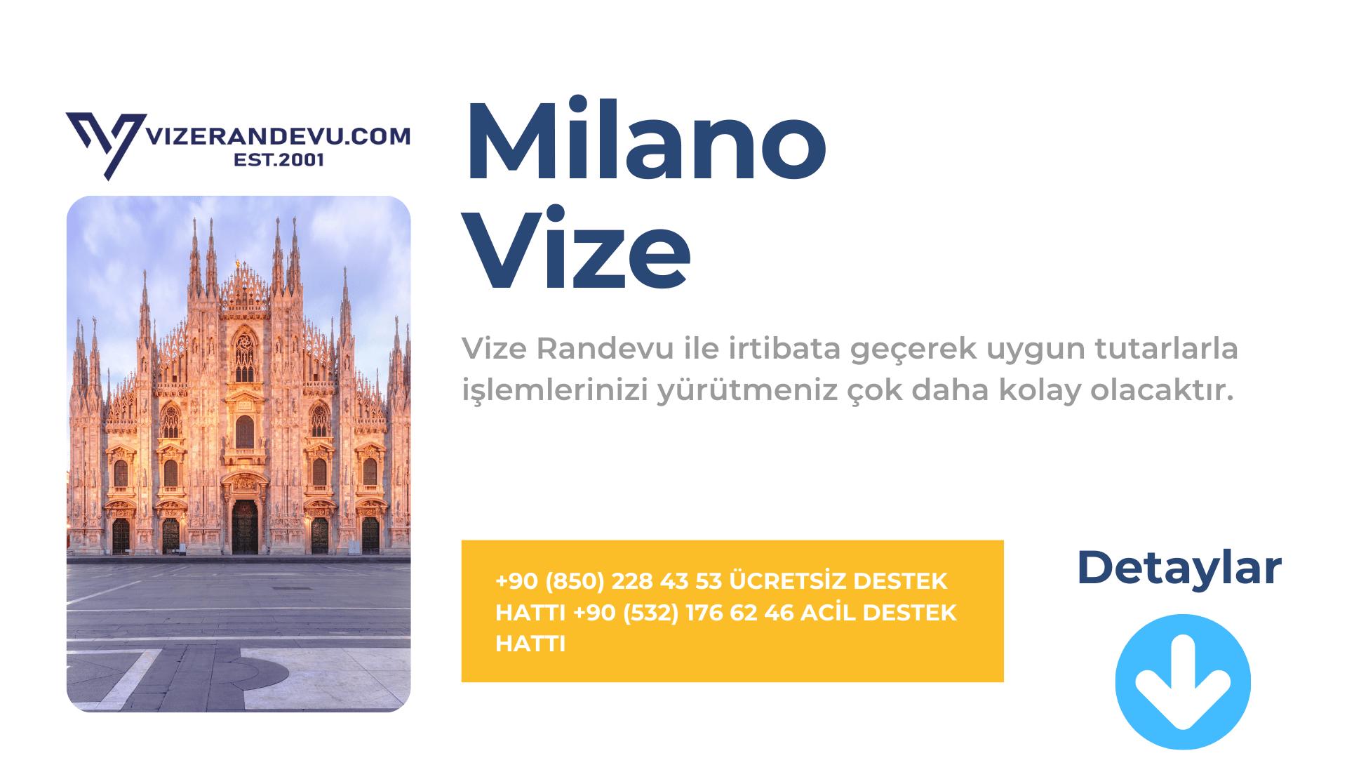 İtalya Milano Vize Başvurusu