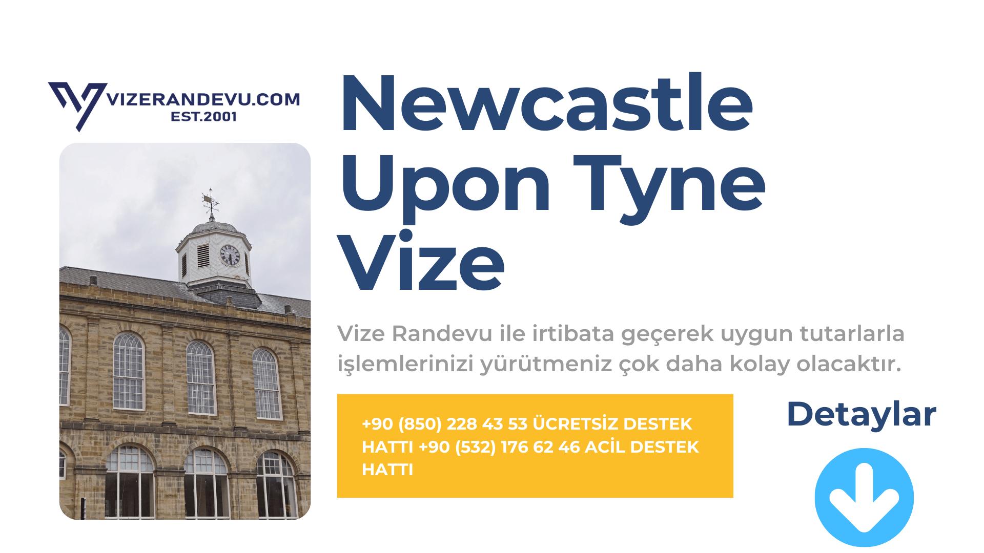 İngiltere Newcastle Upon Tyne Vize Başvurusu