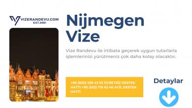Hollanda Nijmegen Vize Başvurusu