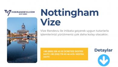 İngiltere Nottingham Vize Başvurusu