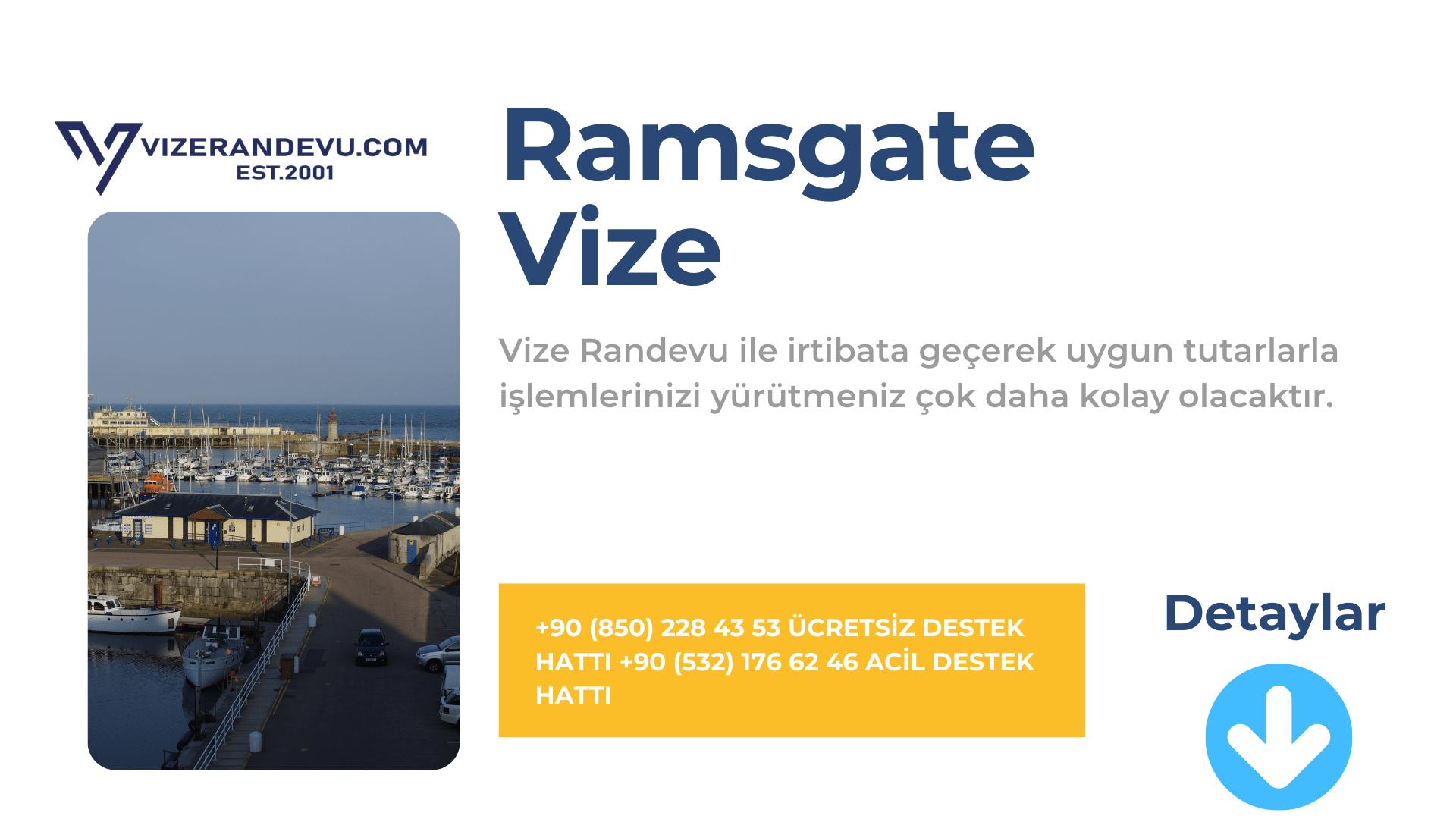 İngiltere Ramsgate Vize Başvurusu