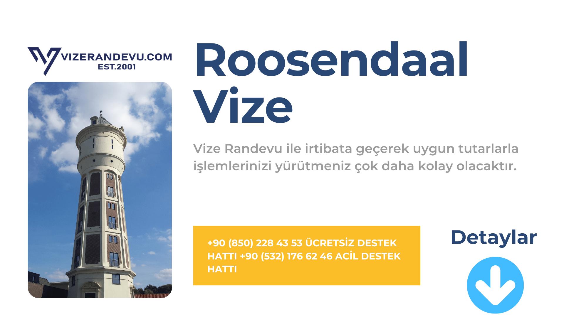 Hollanda Roosendaal Vize Başvurusu