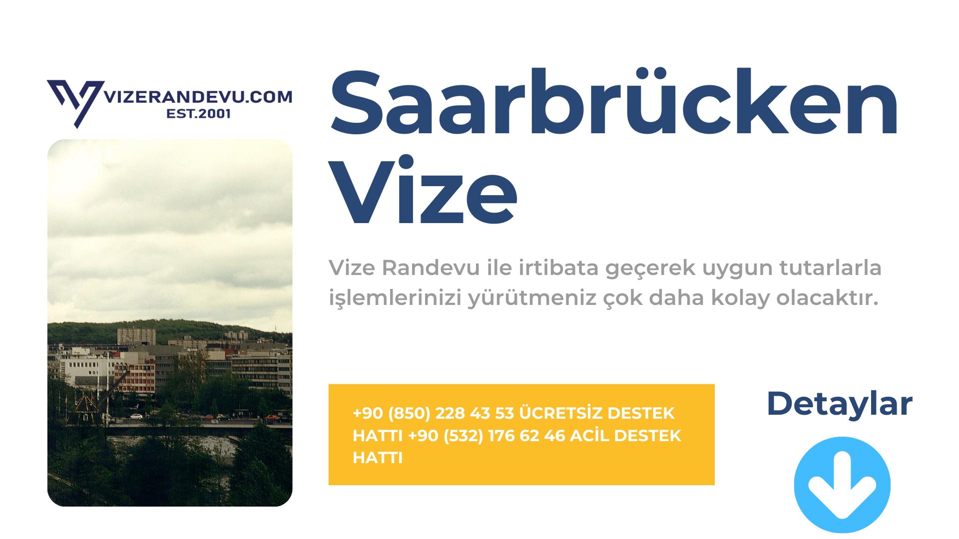 Almanya Saarbrücken Vize Başvurusu