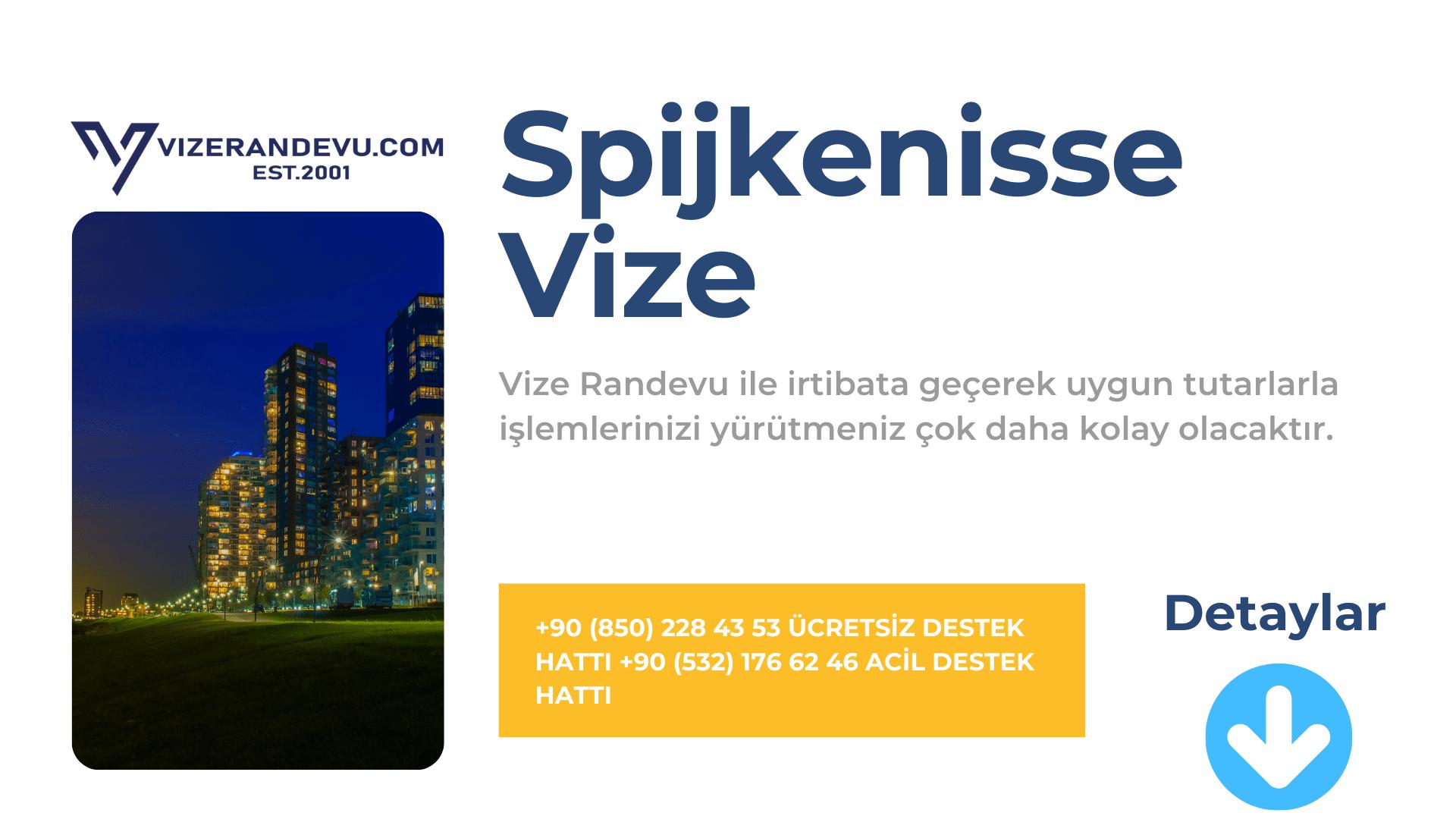 Hollanda Spijkenisse Vize Başvurusu