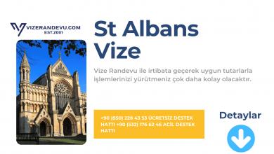 İngiltere St Albans Vize Başvurusu