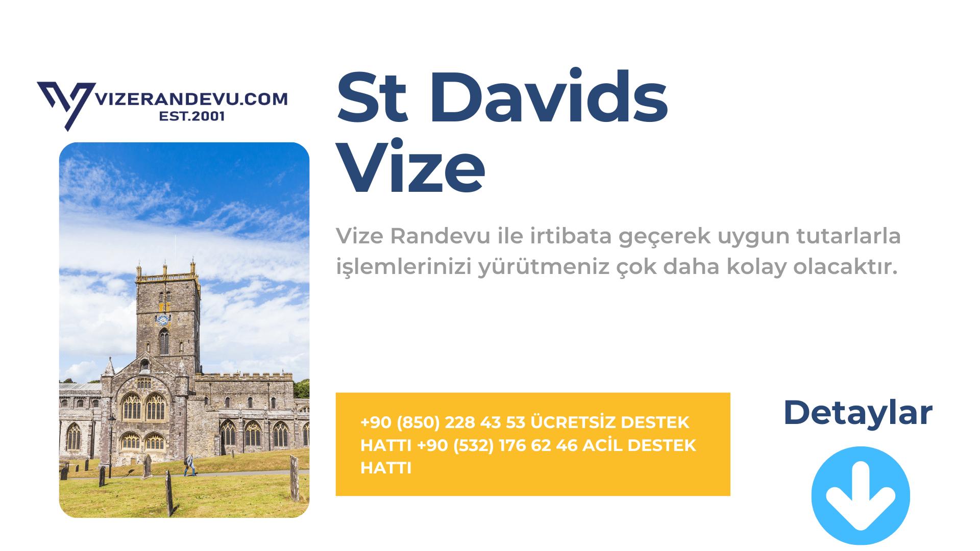 İngiltere St Davids Vize Başvurusu